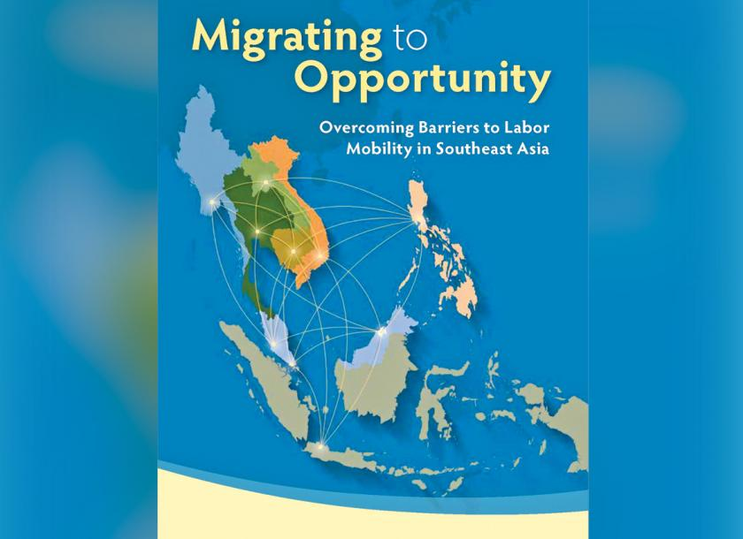 Better management of migration can boost welfare, growth in Asean